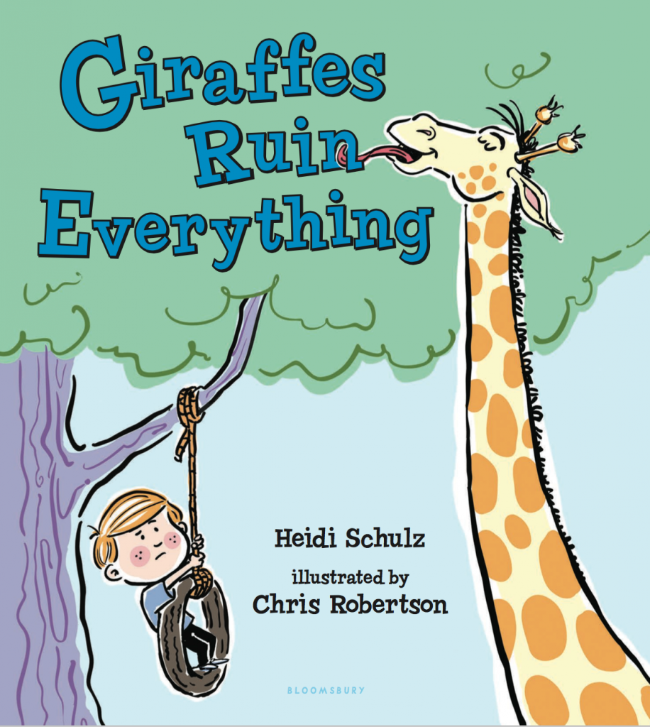 GIRAFFES RUIN EVERYTHING Schulz:Robertson